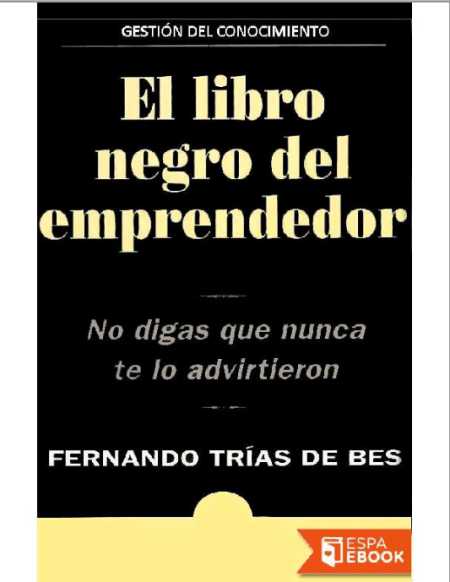 """El libro negro del emprendedor"""", de Fernando Trías - Emprendedores ..."""