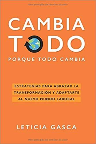 """""""Cambia todo porque todo cambia"""", el nuevo libro de Leticia Gasca"""