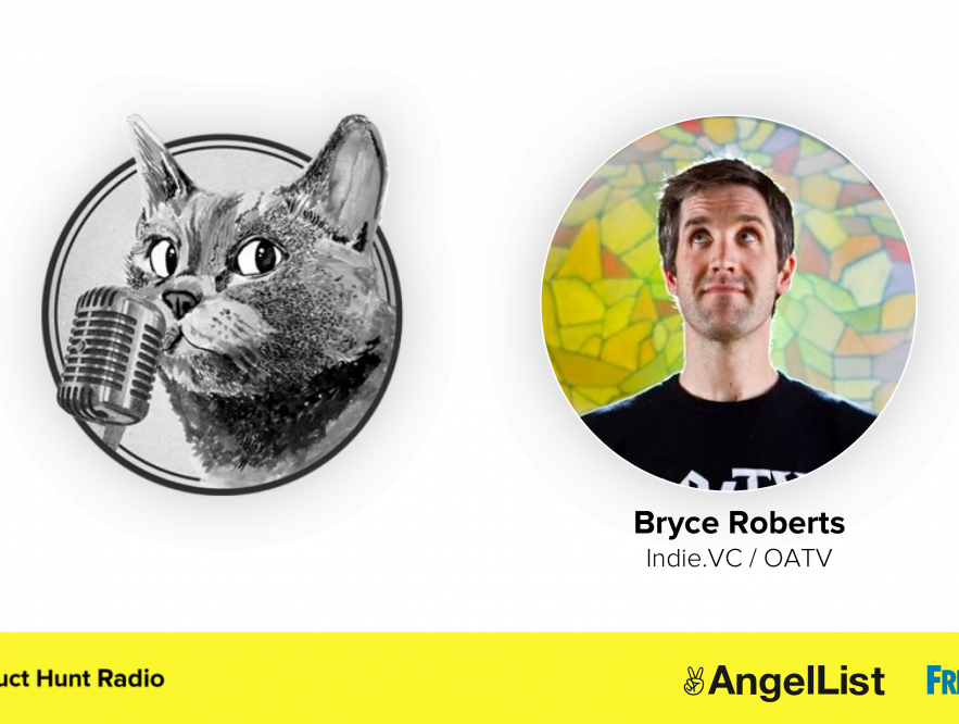 Bryce Roberts, creador de Indie.vc
