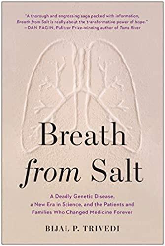 Otro de los libros para leer en este pésimo 2020: Aliento de sal: una enfermedad genética mortal, una nueva era en la ciencia y los pacientes y las familias que cambiaron la medicina