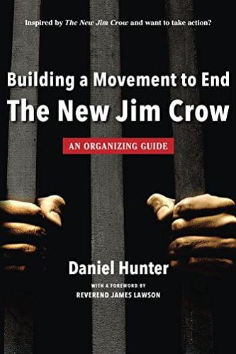 El nuevo Jim Crow: Encarcelamiento masivo en la era del daltonismo, por Michelle Alexander